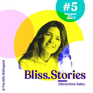 #5 Clémentine Galey - A 40 ans elle quitte son CDI chez TF1 et se consacre à Bliss.Stories