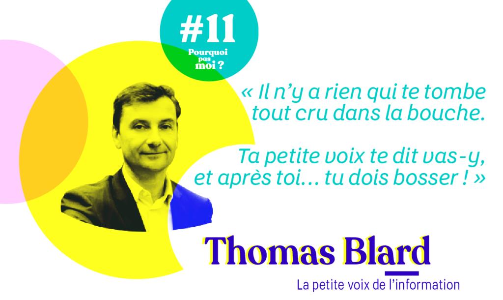 Thomas Blard Pourquoi pas moi podcast