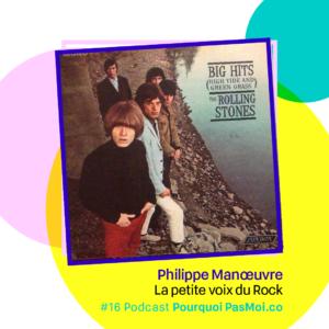 Philippe Manoeuvre podcast Rolling Stones
