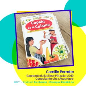 Camille le meilleur pâtissier podcast objet