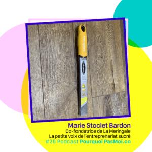 Marie Stoclet Bardon podcast