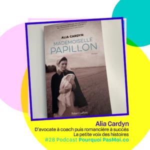 Alia Cardyn objet podcast